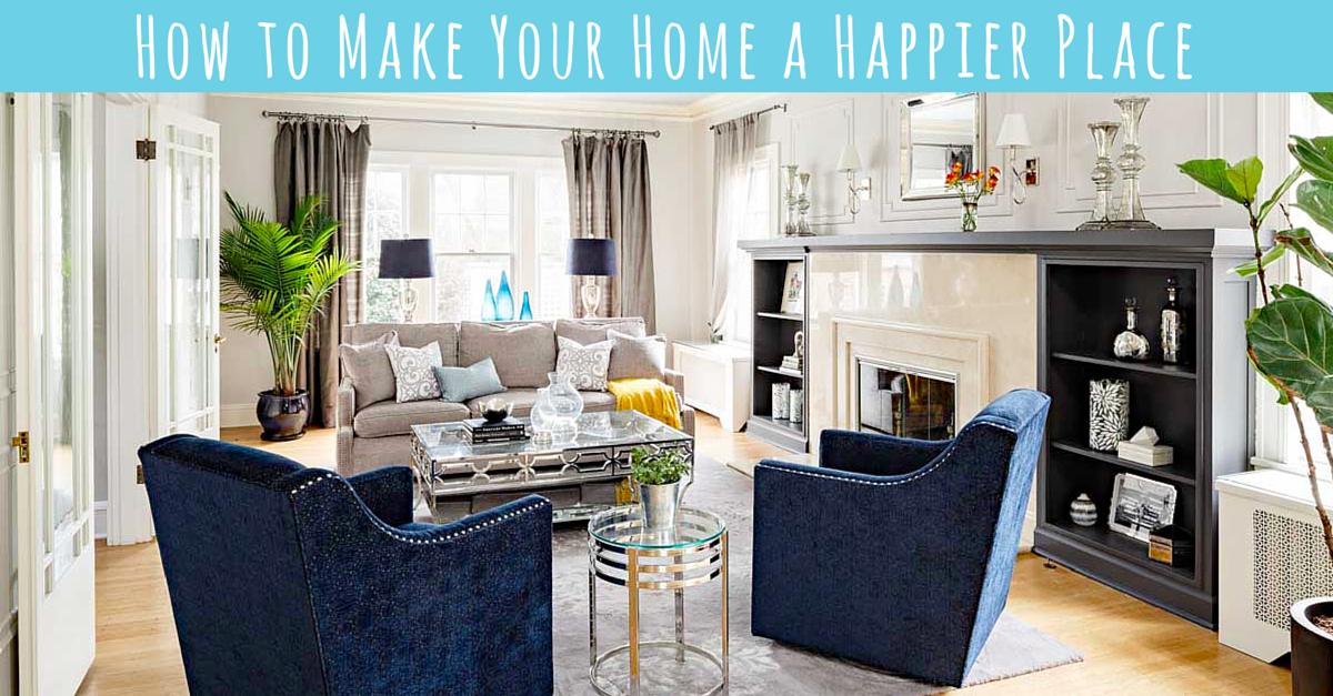 how to make your home a happier place