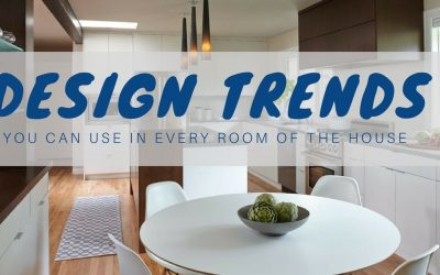 Design Trends You Can Use in Every Room of the House