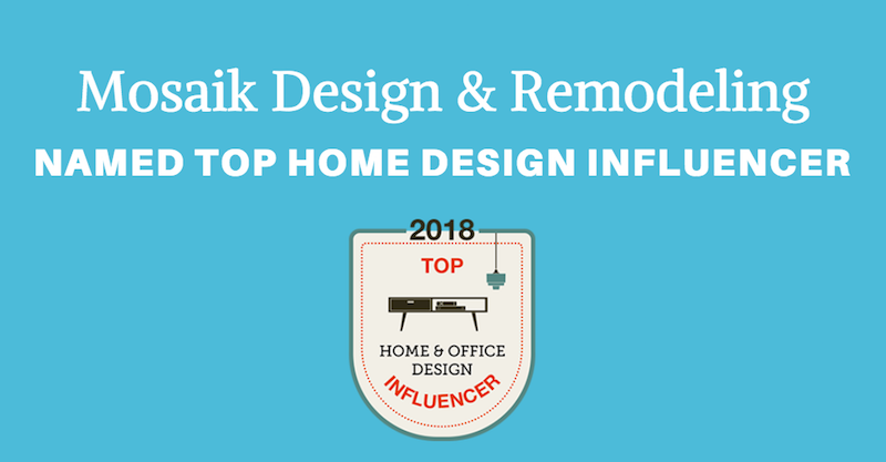 Mosaik Named Among Top Home Design Influencers